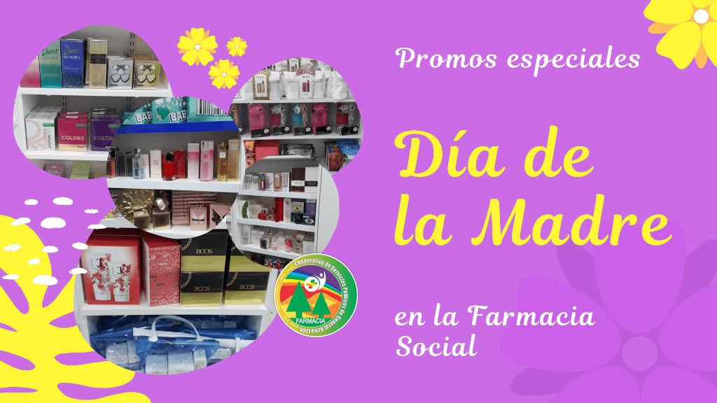 Promos especiales por el Día de la Madre en la Farmacia Social