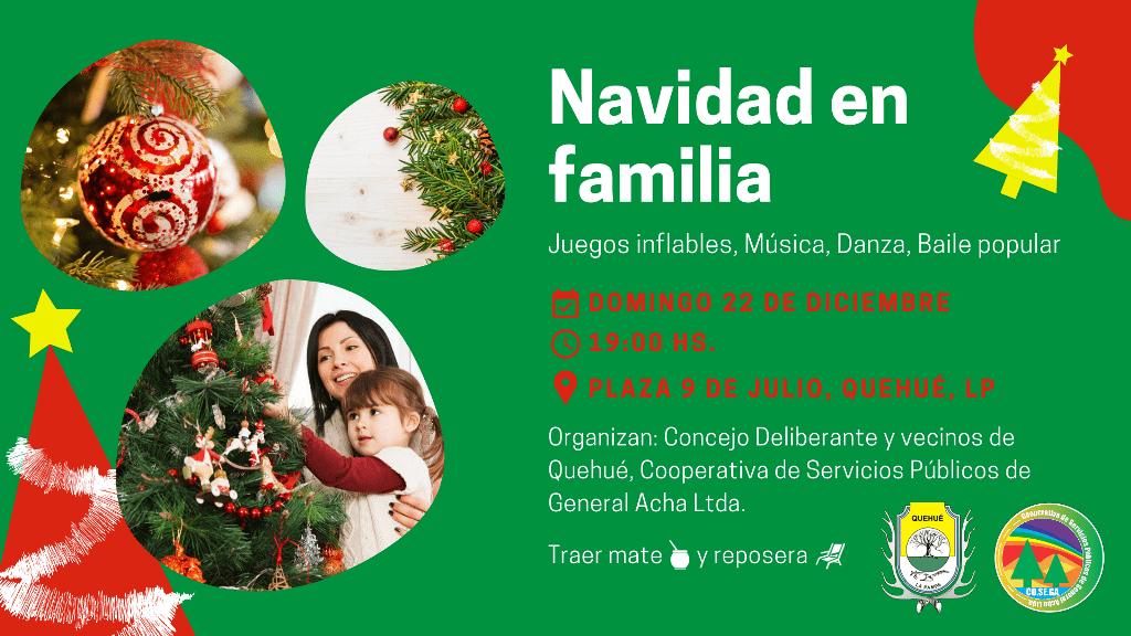 Evento Navidad en familia en Quehué