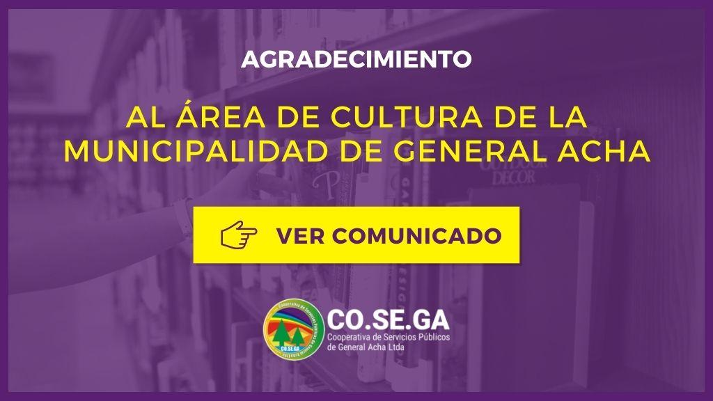 AGRADECIMIENTO AL ÁREA DE CULTURA DE LA MUNICIPALIDAD DE GENERAL ACHA