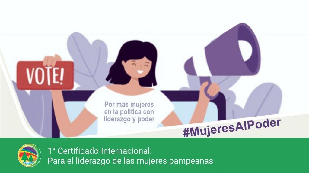 Certificado Internacional: Para el Liderazgo de las Mujeres Pampeanas