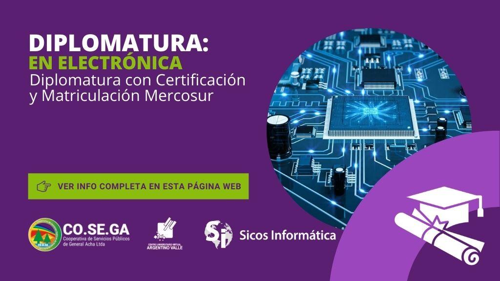 Diplomatura en Electrónica – Certificación y Matriculación Mercosur