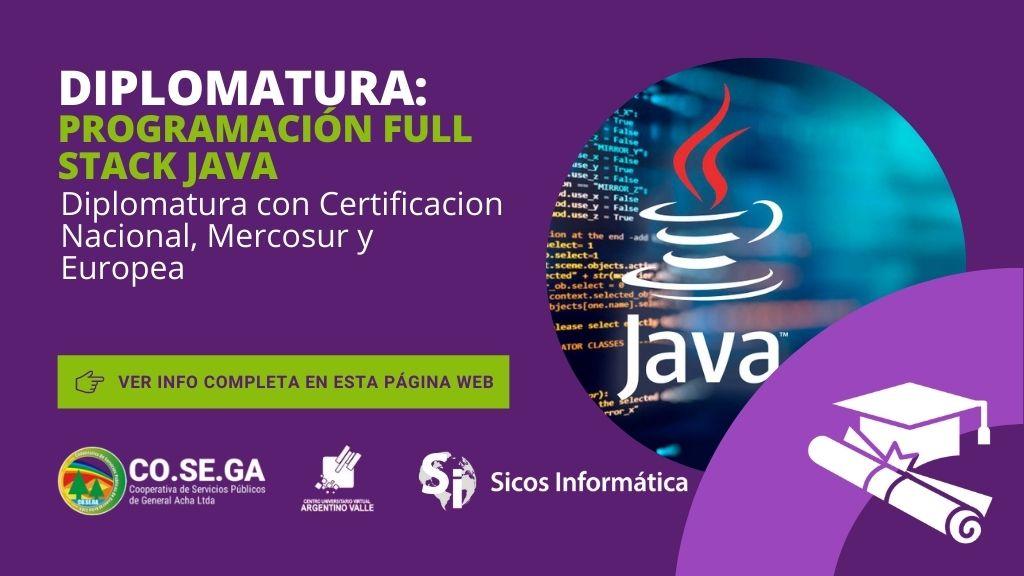 Diplomatura en Programación Full Stack JAVA – Certificación Nacional, Mercosur y Europea