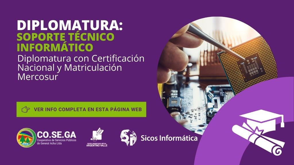 Diplomatura en Soporte Técnico Informático – Certificación Nacional y Matriculación Mercosur