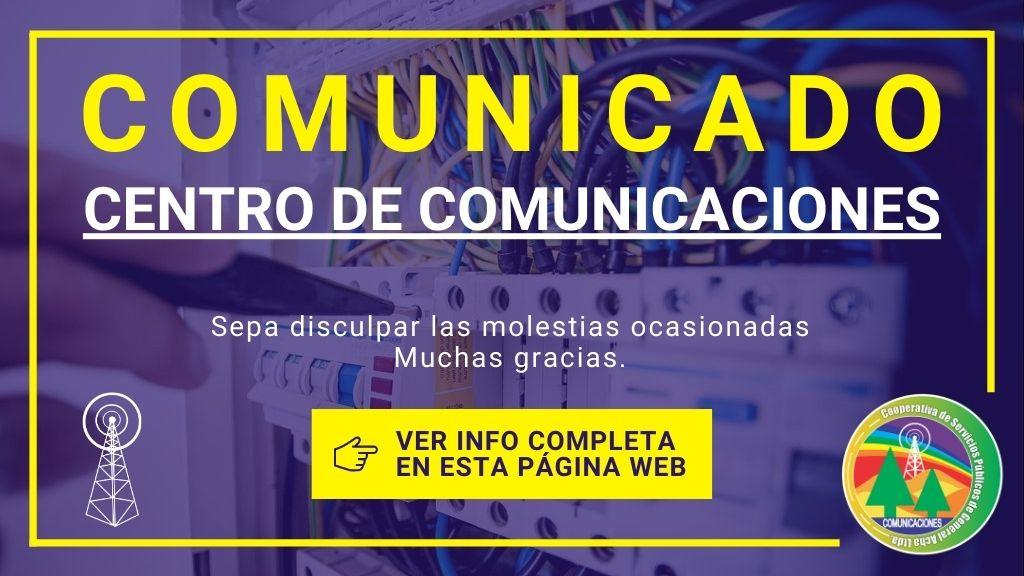 Comunicado: Centro de Comunicaciones.